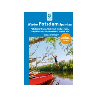 Kanu Kompakt - Potsdam, Werder, Spandau