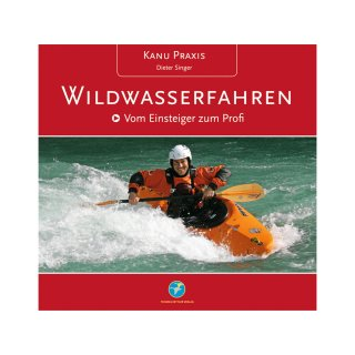 Kanu Praxis Wildwasserfahren